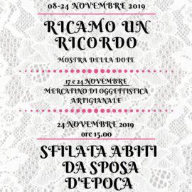Dall'8 al 24 novembre – RICAMO UN RICORDO – La mostra della dote e la sfilata di abiti da sposa